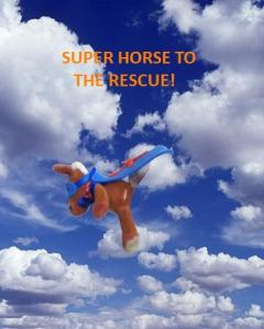 super horse to rescue